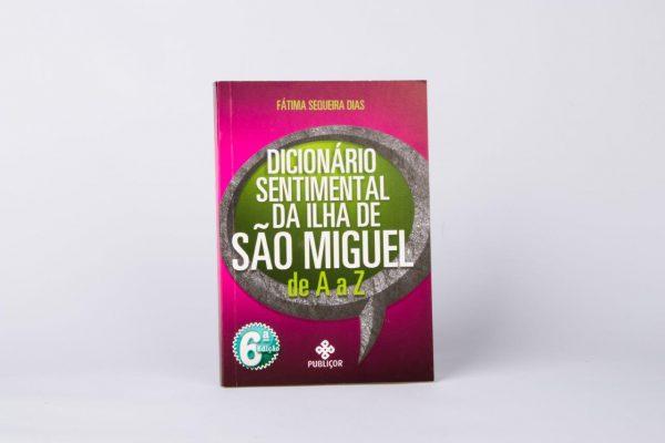 """Sentimentals Dictionary From the Island of São Miguel"" Book"